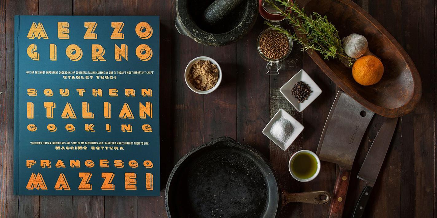 Book review: Mezzogiorno: Recipes from Southern Italy by Francesco Mazzei